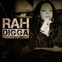 Rah Digga - Thinkin out Loud