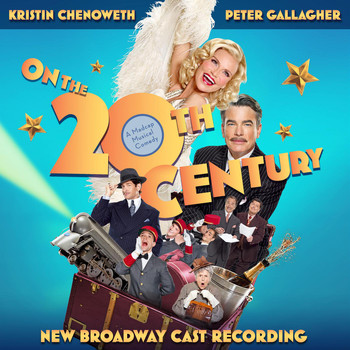 Cy Coleman - On the Twentieth Century (New Broadway Cast Recording)