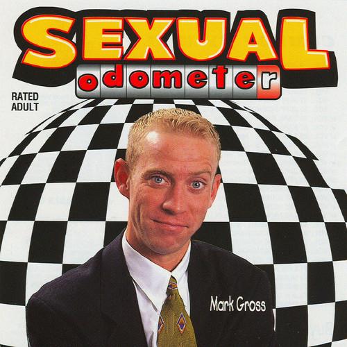 Mark Gross MP3 Album Sexual Odometer (Explicit)