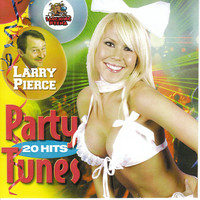 Larry Pierce - Party Tunes (Explicit)