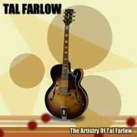 Tal Farlow - The Artistry of Tal Farlow