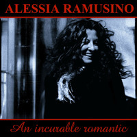 Alessia Ramusino - An Incurable Romantic