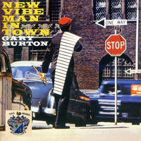 Gary Burton - New Vibe Man In Town
