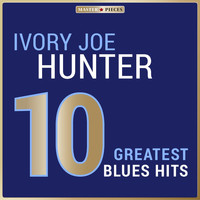 Ivory Joe Hunter - Masterpieces Presents Ivory Joe Hunter: 10 Greatest Blues Hits