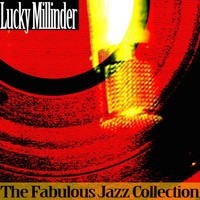 Lucky Millinder - The Fabulous Jazz Collection