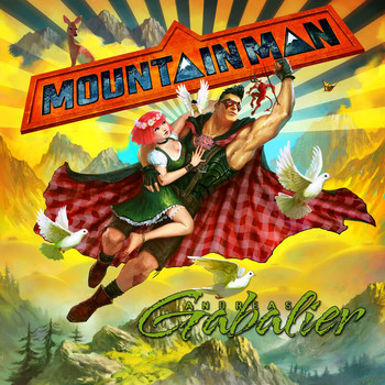 Andreas Gabalier - Mountain Man
