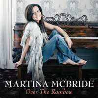 Martina McBride - Over The Rainbow