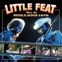 Little Feat - Live In Holland 1976 (Live)