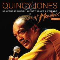 Quincy Jones - 50 Years In Music: Quincy Jones & Friends (Live At Montreux Jazz Festival, Switzerland/1996)