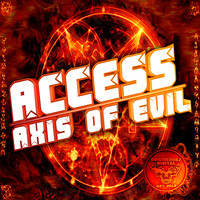 Access - Axis of Evil