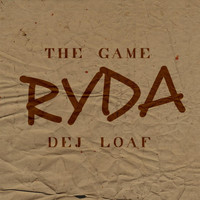 The Game - Ryda (feat. Dej Loaf)