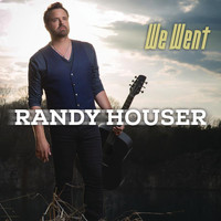 Randy Houser - We Went