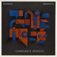 Gramatik - Corporate Demons