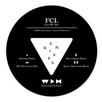 FCL - Can We Try Remixes