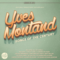 Yves Montand - Songs of the Century