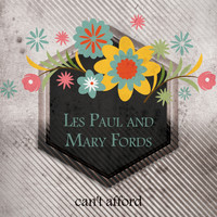 Les Paul, Mary Ford - Can't Afford