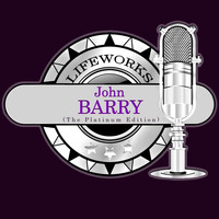 John Barry - Lifeworks - John Barry (The Platinum Edition)