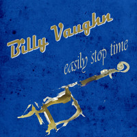 Billy Vaughn - Easily Stop Time