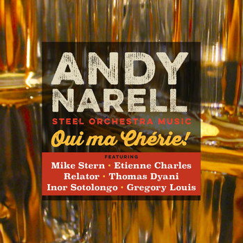 Andy Narell - Oui Ma Cherie