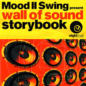 Mood II Swing - Storybook (Mood II Swing Presents Wall Of Sound)