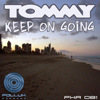 Tommy - Keep On Going