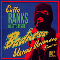 Cutty Ranks - Badness - Marcus Visionary Remixes