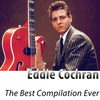 Eddie Cochran - The Best Compilation Ever