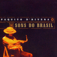 Paquito D'Rivera - Sons Do Brasil