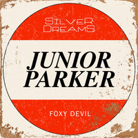 Junior Parker - Foxy Devil