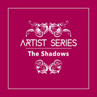 The Shadows - Artist Series: The Shadows