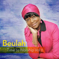 Beulah - Time to Worship Vol.2