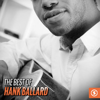 Hank Ballard & The Midnighters - The Best of Hank Ballard