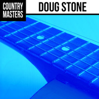 Doug Stone - Country Masters: Doug Stone