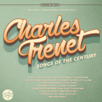 Charles Trenet - Songs of the Century
