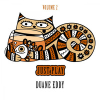 Duane Eddy - Just Play, Vol. 2