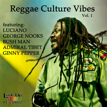 Luciano - Reggae Culture Vibes, Vol. 1