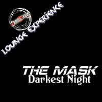 The Mask - Darkest Night