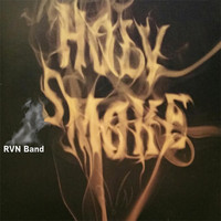 RVN Band - Holy Smoke
