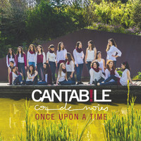 Cantabile - Once Upon a Time