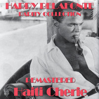 Harry Belafonte - Haiti Cherie Rarity Collection Remastered