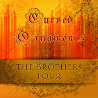 The Brothers Four - Curved Ornaments