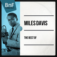 Miles Davis - The Best of Miles Davis