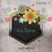 Cal Tjader - Can't Afford