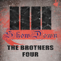 The Brothers Four - Show Down