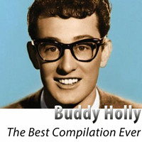 Buddy Holly - The Best Compilation Ever