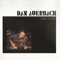 Dan Auerbach - Keep It Hid