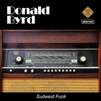 Donald Byrd - Sudwest Funk