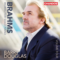 Barry Douglas - Brahms: Works for Solo Piano, Vol. 4