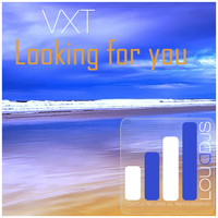 VxT - Looking for You