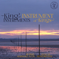 Rupert Marshall-Luck and Duncan Honeybourne - King of Instruments